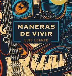 Reseña: Maneras de vivir de Luis Leante. Premio Edebé de Literatura Juvenil 2020