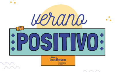 El #VeranoSalesiano: Un verano local, responsable y educativo, #VeranoenPositivo
