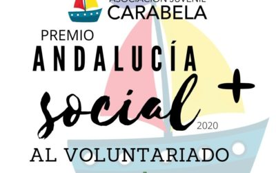 La Asociación Juvenil Carabela de Huelva recibe el Premio Andalucía + Social 2020 en la categoría de voluntariado