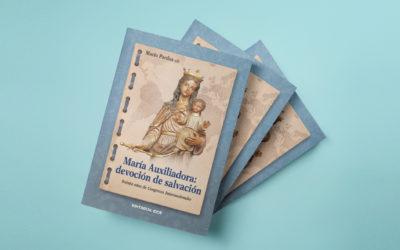 """""""Cuadernos de María Auxiliadora"""", un recorrido por los ocho congresos internacionales"""